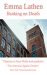 Banking On Death An Emma Lathen Best Seller