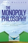 The Monopoly Philosophy How I Used Board Game Strategies To Find Financial Freedom In Investment Real Estate