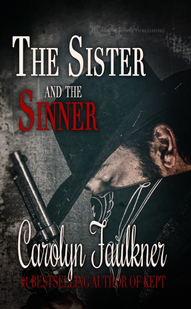 The Sister And The Sinner By Carolyn Faulkner On Apple Books