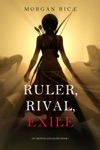 Ruler Rival Exile Of Crowns And GloryBook 7