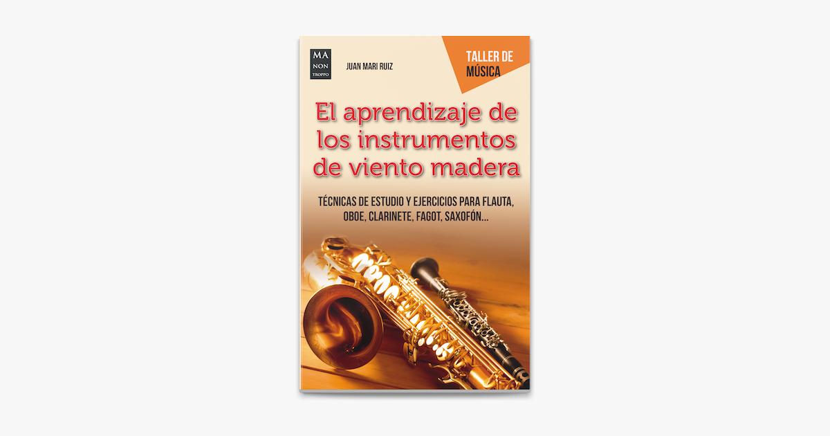 El Aprendizaje De Los Instrumentos De Viento Madera On Apple Books