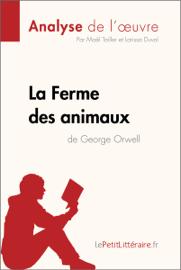 La Ferme des animaux de George Orwell (Analyse de l'oeuvre)