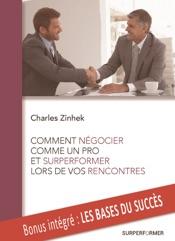 Download Comment négocier comme un pro et surperformer lors de vos rencontres