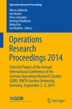 Operations Research Proceedings 2014