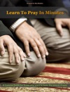 Learn To Pray In Minutes