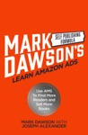 Learn Amazon Ads Use AMS To Find More Readers And Sell More Books