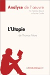 LUtopie De Thomas More Analyse De Loeuvre