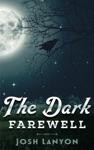 The Dark Farewell