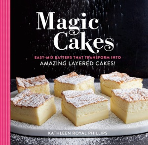 Magic Cakes by Kathleen Royal Phillips Book Cover