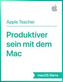 Produktiver sein mit dem Mac macOS Sierra