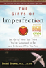 The Gifts of Imperfection - Brené Brown