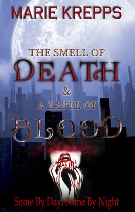 The Smell of Death & A Taste of Blood image