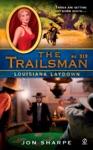 The Trailsman 319