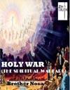 HOLY WAR The Spiritual Warfare