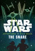 Star Wars Adventures in Wild Space: The Snare