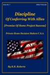 Discipline Of Conferring With Allies - Promise Of Home Project Success - Series No 7 - PHDMUSA