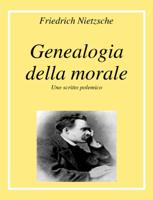 Download and Read Online Genealogia della Morale
