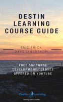 Destin Learning Course Guide