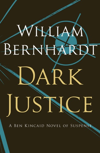 William Bernhardt - Dark Justice