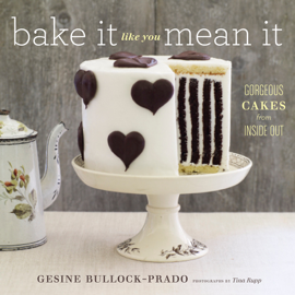 Bake It Like You Mean It book