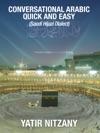 Conversational Arabic Quick And Easy Saudi Hijazi Dialect