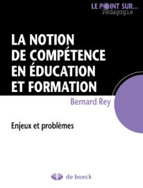 La notion de compétence en éducation et formation