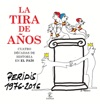La Tira De Aos Peridis 1976-2016