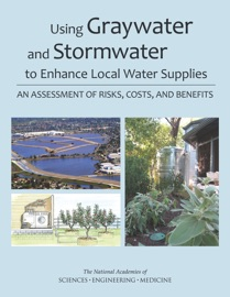 Using Graywater And Stormwater To Enhance Local Water Supplies