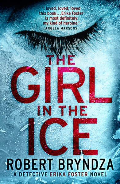 The Girl in the Ice - Robert Bryndza book cover