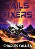 Tails and Fixers
