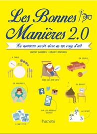 Les bonnes manières 2.0