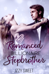 Romanced By My Billionaire Stepbrother