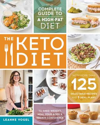 The Keto Diet - Leanne Vogel book