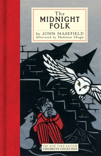 John Masefield, Madeleine L'Engle & Rowland Hilder - The Midnight Folk