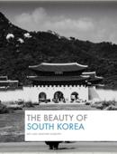 The Beauty Of South Korea
