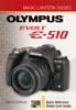 Magic Lantern Guides®: Olympus EVOLT E-510
