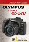 Magic Lantern Guides Olympus EVOLT E-510