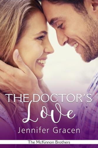 The Doctor's Love - Jennifer Gracen - Jennifer Gracen
