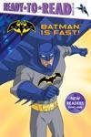 Batman Is Fast