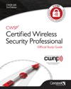 CWSP Certified Wireless Security Professional Official Study Guide- Second Edition