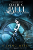 Odette C. Bell - A Lying Witch Book One  artwork