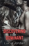 Discovering The Dominant - Book One