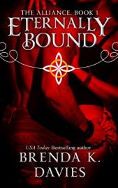 Eternally Bound (The Alliance, Book 1) - Brenda K. Davies book summary