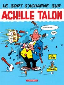 ACHILLE TALON - TOME 22 - LE SORT SACHARNE SUR ACHILLE TALON