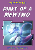 Diary of a Mewtwo (Unofficial Pokemon Book)