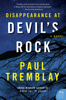 Paul Tremblay - Disappearance at Devil's Rock kunstwerk