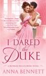 I Dared The Duke