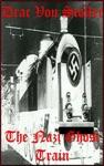 The Nazi Ghost Train