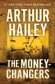The Moneychangers - Arthur Hailey book summary