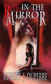 Boy In The Mirror The Infinity Trials Book 1